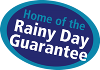 Home of the Rainy Day Guarantee